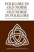 Folklore in Old Norse - Old Norse in Folklore