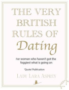 The Very British Rules of Dating