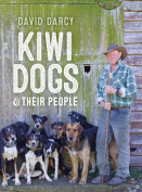 Kiwi Dogs: And Their People