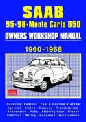 Saab 95 96 Monte Carlo 850 Owners Workshop Manual 1960-1968