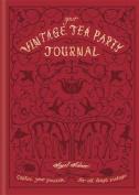 Your Vintage Tea Party Journal