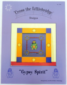 Cross the Lilliebridge Gypsy Spirit Counted Cross Stitch Pattern 1108