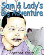 Sam & Lady's Big Adventure