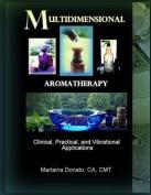 Multidimensional Aromatherapy