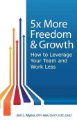 5x More Freedom and Growth