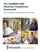 The Canmeds 2005 Physician Competency Framework