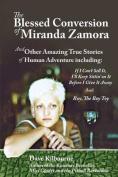The Blessed Conversion of Miranda Zamora