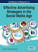 Handbook of Research on Effective Advertising Strategies in the Social Media Age
