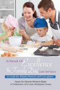 In Pursuit of Excellence in Family Day Care Services