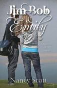 Jim Bob & Emily