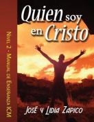 Quien Soy En Cristo Manual - Nivel 2 [Spanish]