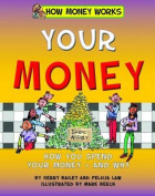Your Money (How Money Works)