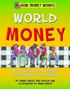 World Money (How Money Works)