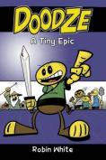 Doodze: A Tiny Epic