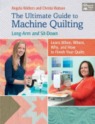 The Ultimate Guide to Machine Quilting