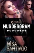 Murdergram Part 2 (Murdergram)