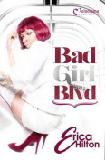 Bad Girl Blvd (Bad Girl Blvd)