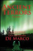 Ancient Terrors: Volume 1
