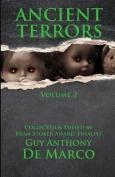Ancient Terrors: Volume 2