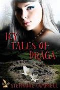 Icy Tales of Draga