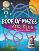 Book of Mazes for Kids