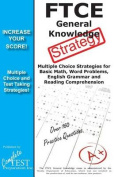 Ftce General Knowledge Strategy!