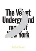 The Velvet Underground Map of New York
