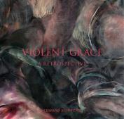 Violent Grace
