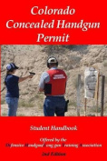 Colorado Concealed Handgun Permit - 2nd Edition