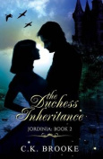 The Duchess Inheritance, Jordinia