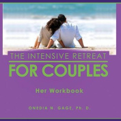 The Intensive Retreat for Couples