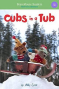 Cubs in a Tub