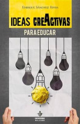 Ideas Creactivas Para Educar [Spanish]