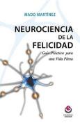 Neurociencia de La Felicidad [Spanish]