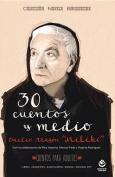 30 Cuentos y Medio [Spanish]