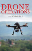 Drone Operations: A Jurislogue