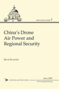 China's Drone Air Power and Regional Security