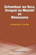 Uchambuzi Wa Sera, Uongozi Na Maslahi YA Watanzania [SWA]