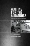Waiting for the Albatross