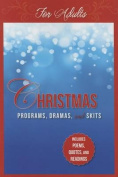 Christmas Programs, Dramas and Skits for Adults