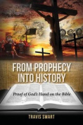 From Prophecy Into History