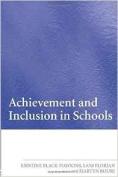 Achievement and Inclusion in Schools