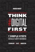 Think #Digital First