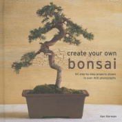 Create Your Own Bonsai