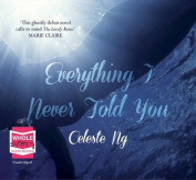 Everything I Never Told You [Audio]