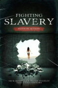 Fighting Slavery - Faith in Action