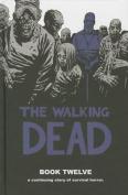 The Walking Dead: Book 12