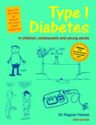 6th Edition Type 1 Diabetes in Children, Adolescents and Young Adults - 6th Edn