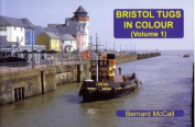 Bristol Tugs in Colour