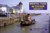 Bristol Tugs in Colour
